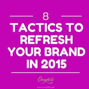 Refresh your brand